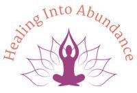 Healing Into Abundance
